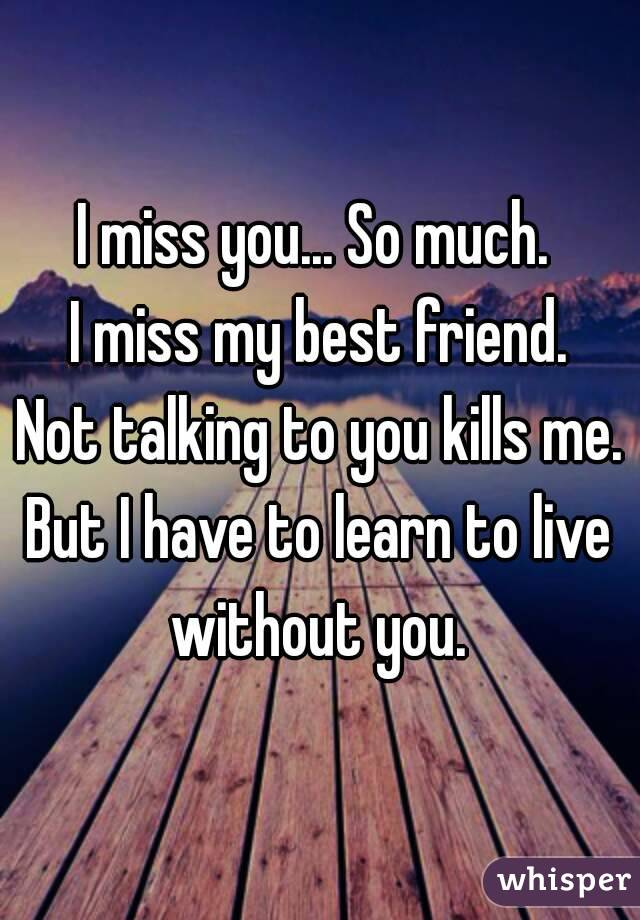 not talking to you kills me