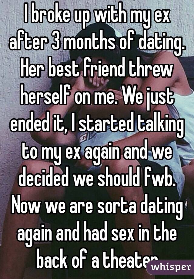 Breaking up after dating for 3 months