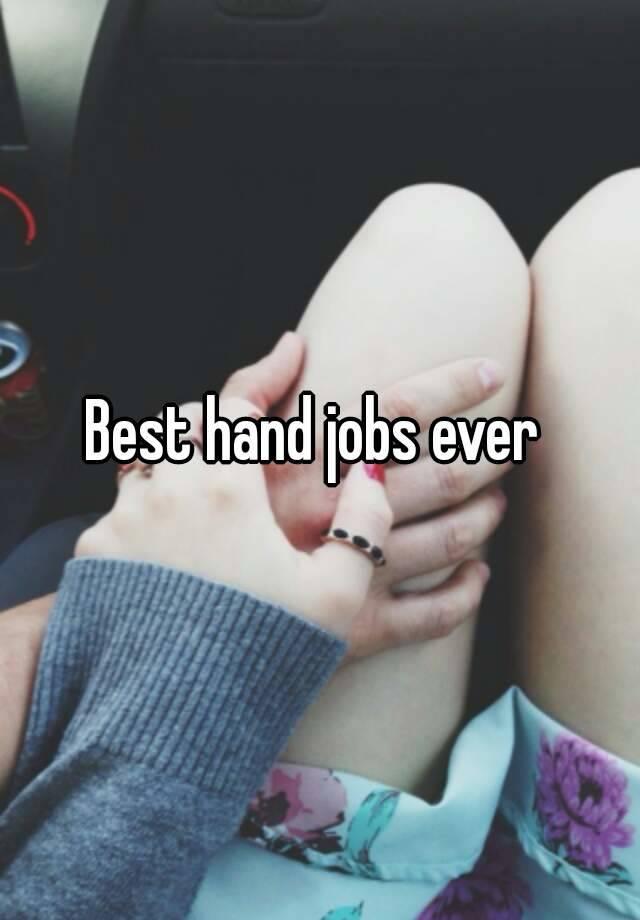 Best hand jobs ever