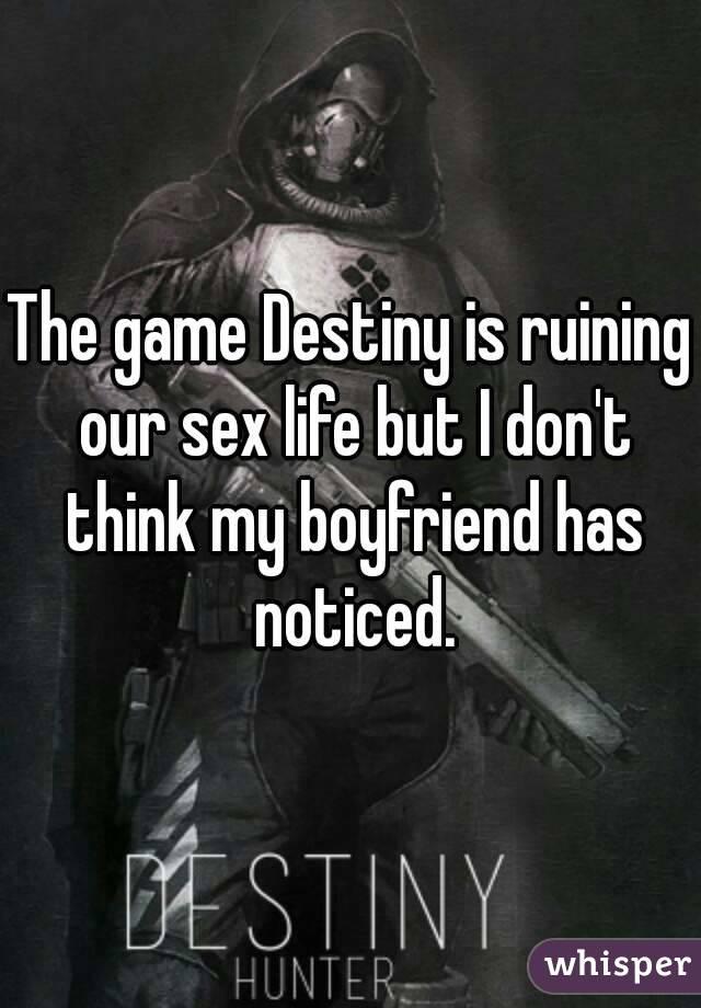 Our sex lives