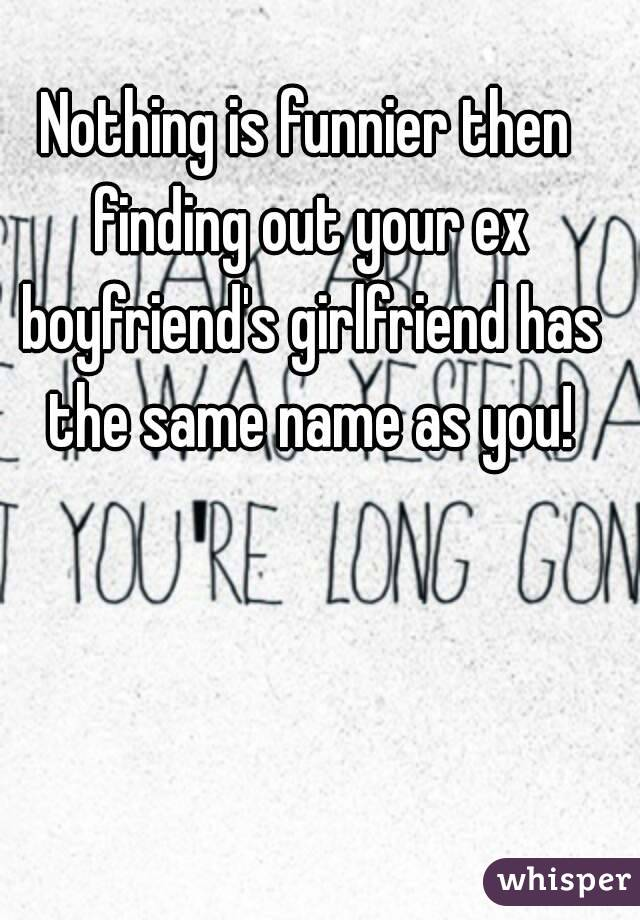 dating someone with the same name as your ex