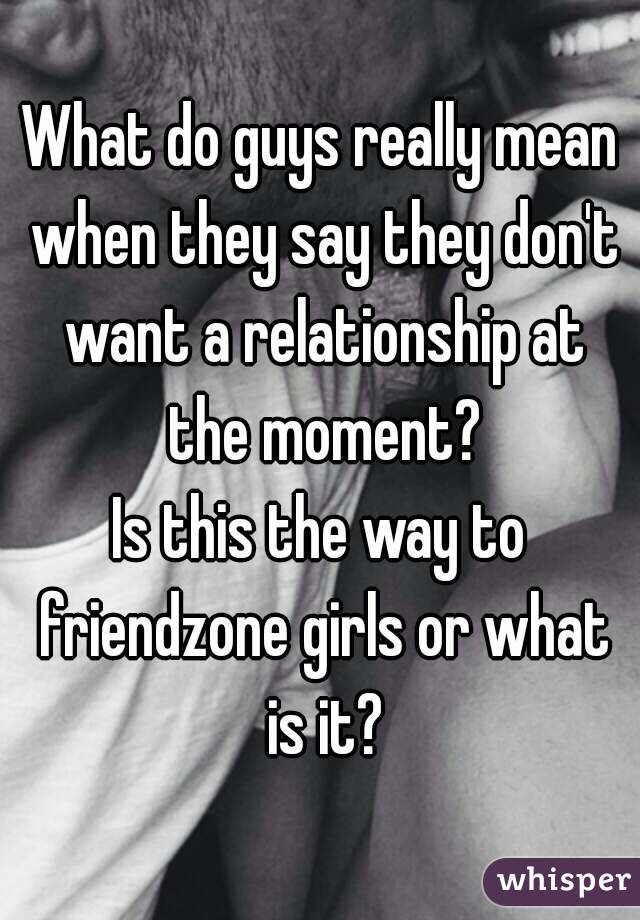 what guys say and what they mean