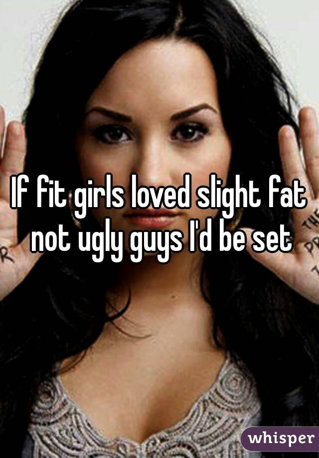 girls Fat ugly people