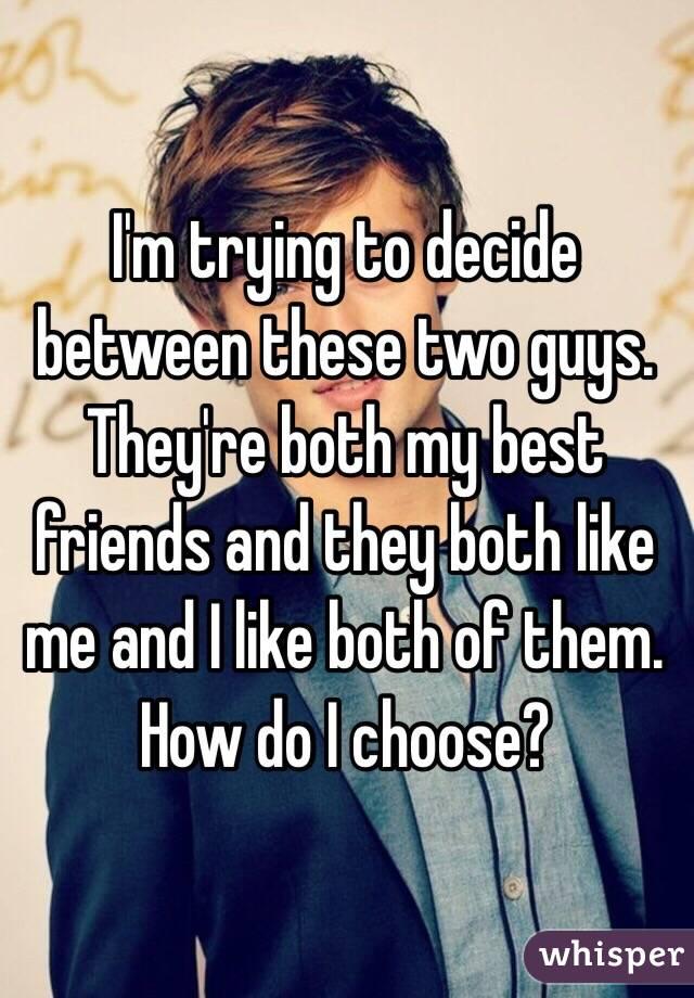 two guys like me