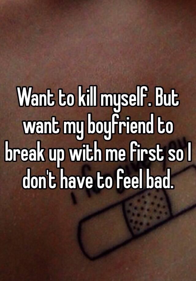 feeling like killing myself over breakup