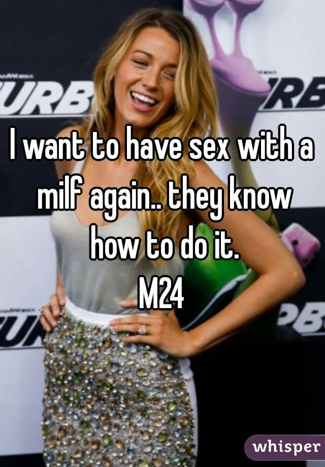 Have sex with a milf