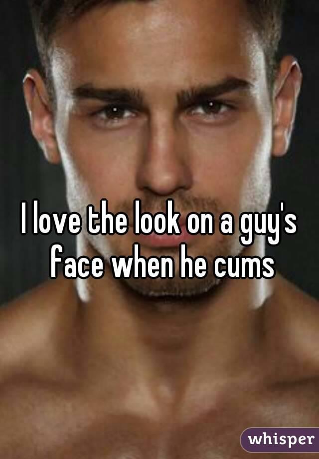 Guys face when he cums