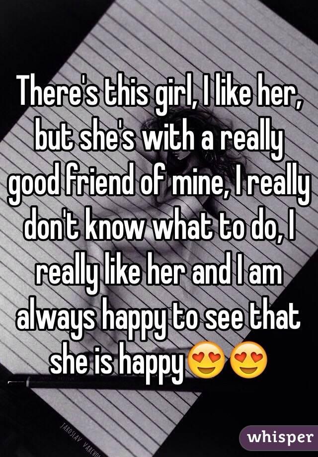 i really like her