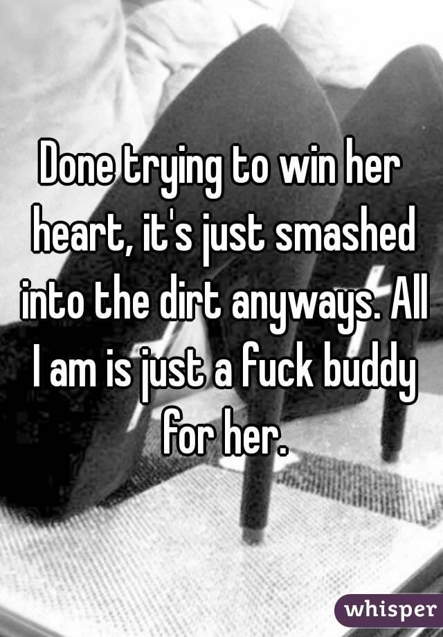 Am I Just A Fuck Buddy