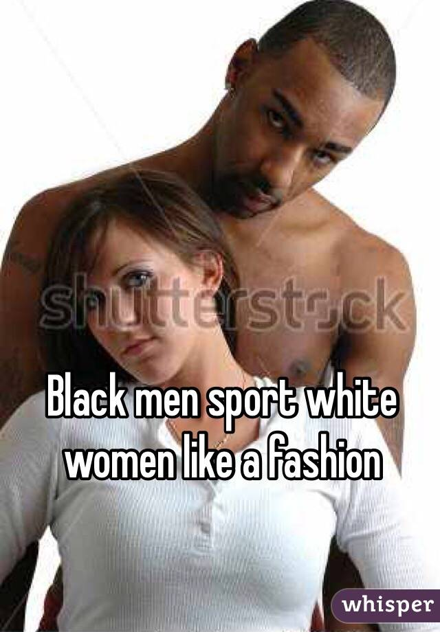 White women who want black men hookup sites