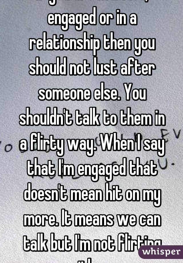 why flirt when in a relationship