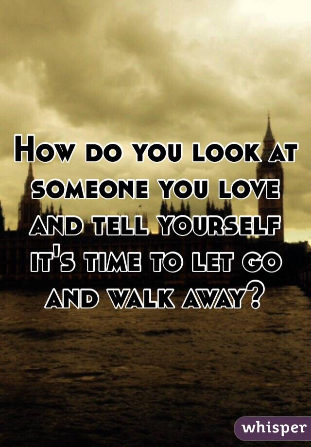 Like You Go To Let How Someone Of