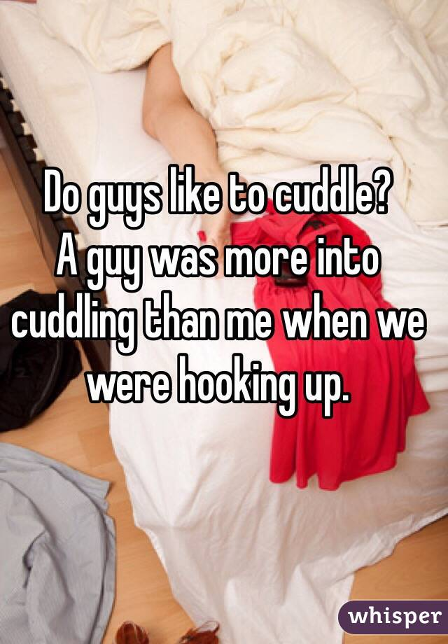 why do men like to cuddle