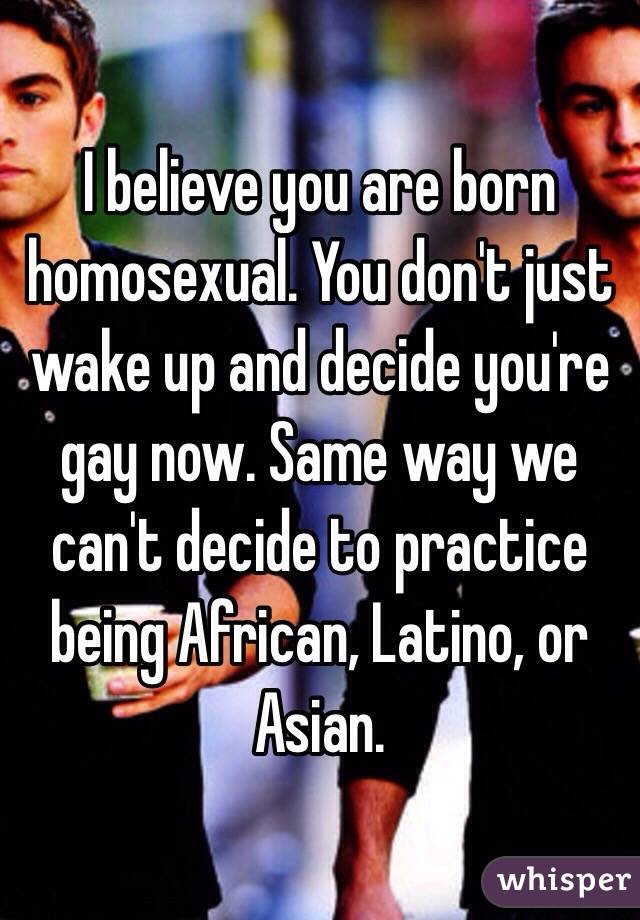 Can you be born homosexual