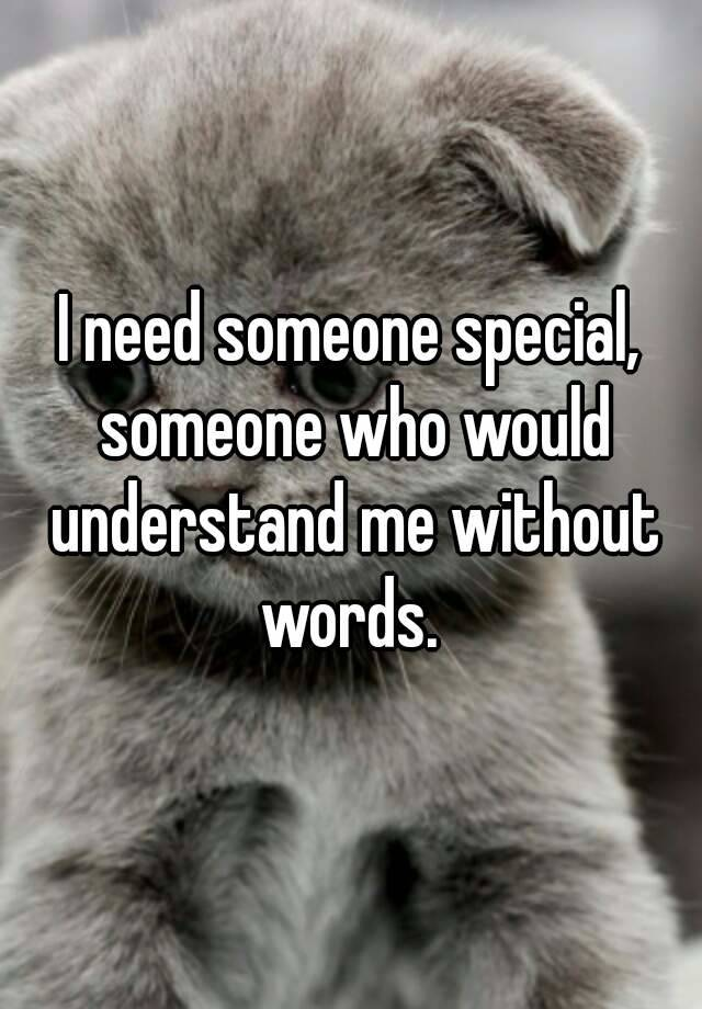 words for someone special