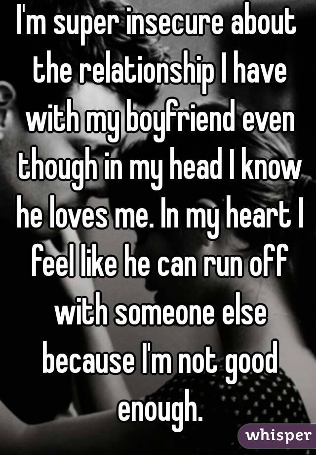 I Feel Very Insecure In My Relationship