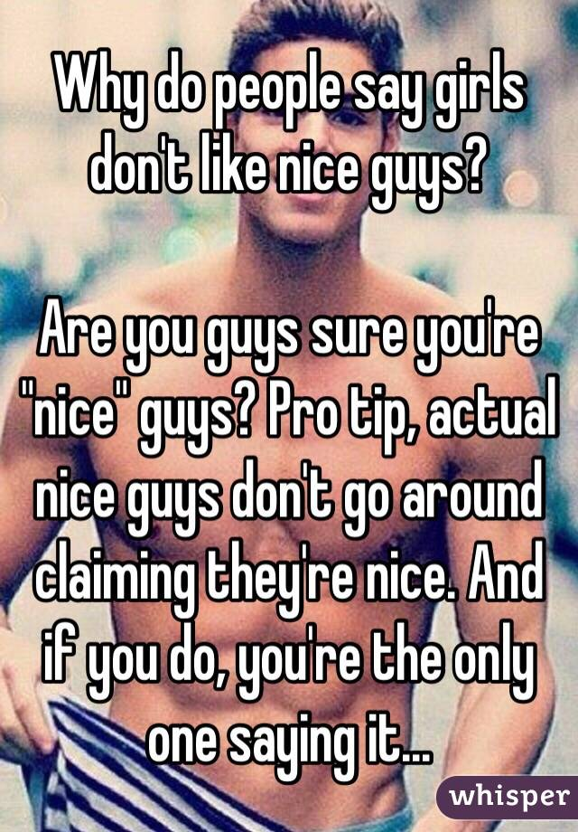 Why Dont Girls Like Nice Guys