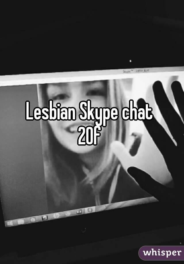 lesbian skype chat