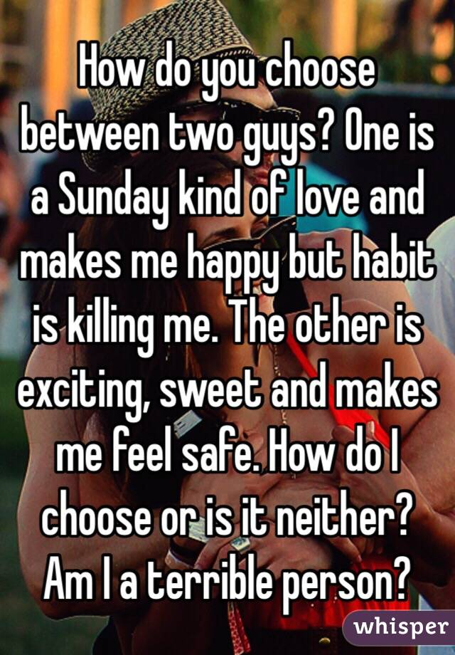 Guys Decide Do Two You How Between