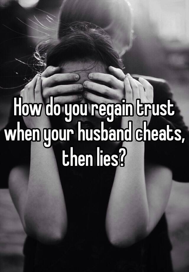 husband lies and cheats