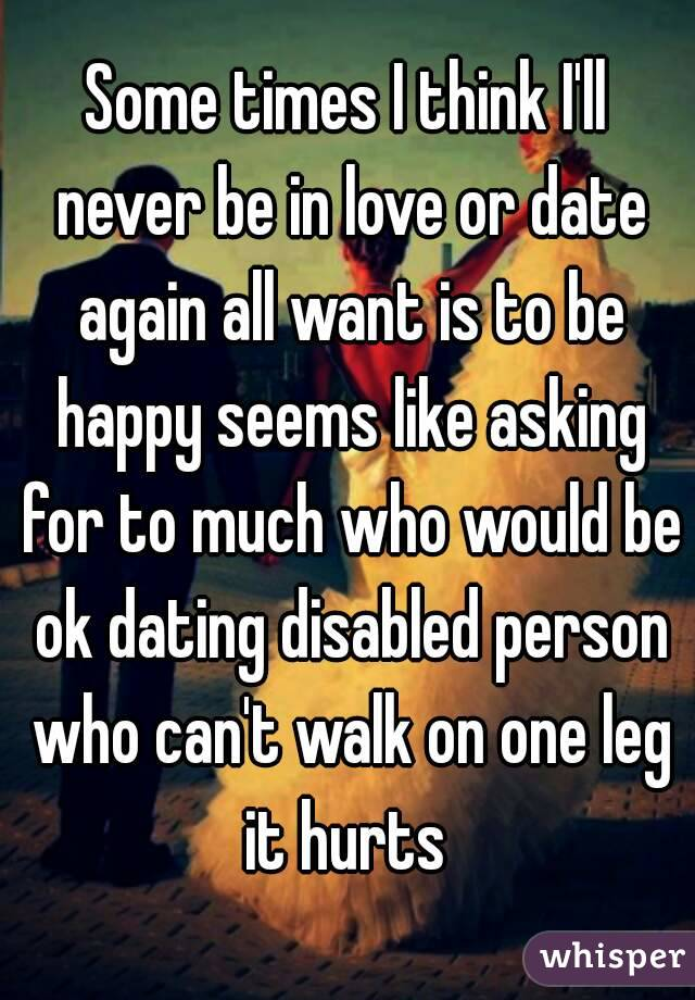 should i date a disabled person