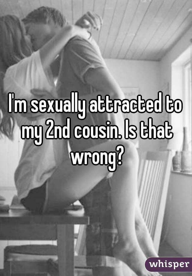 Sexually attracted to cousin