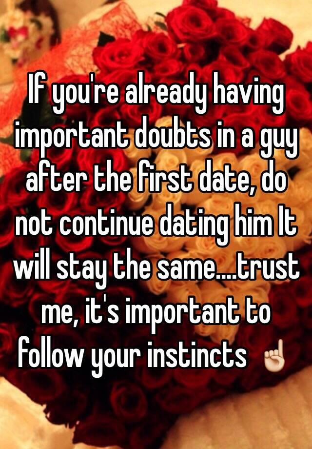 Continue dating or not