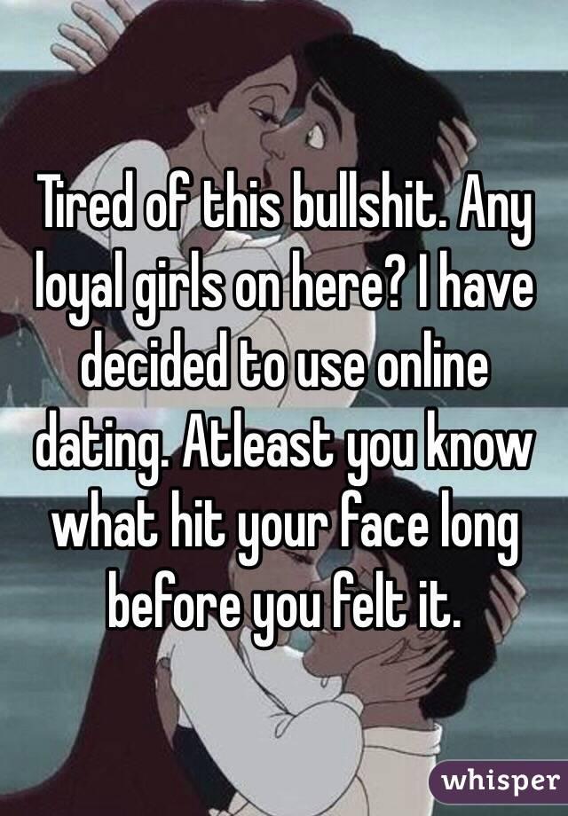 Online Dating Is Bullshit