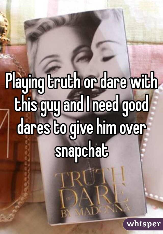 A dare to give a guy over text