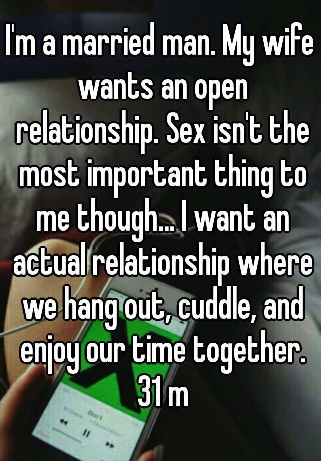 My wife wants an open relationship