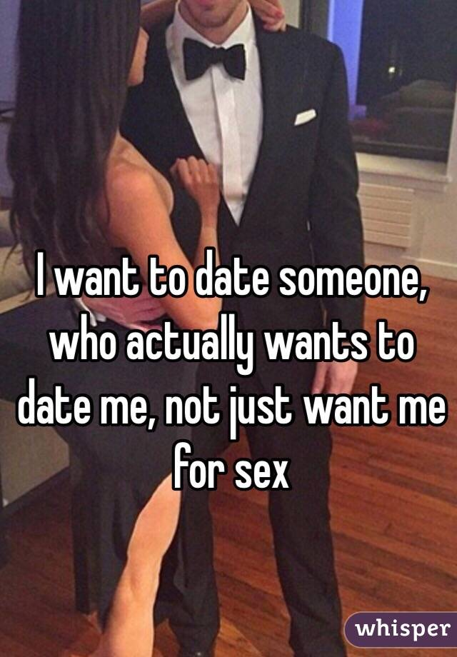 Who want to date me