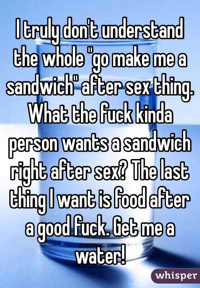 Make me a sandwich sex