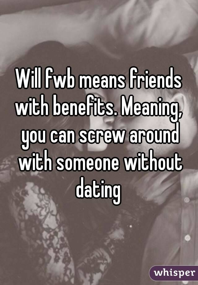 GRETCHEN: Friends in benefits meaning