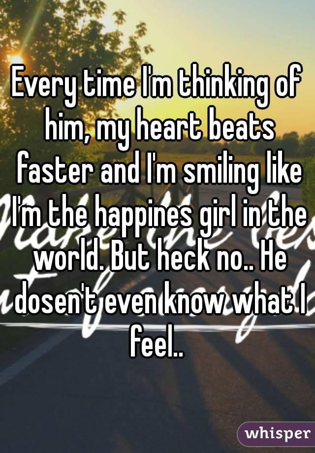 Why Do I Feel My Heart Beating Fast