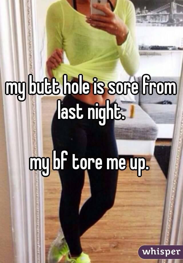 Sore Butt Hole