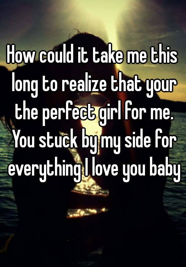 your the girl for me