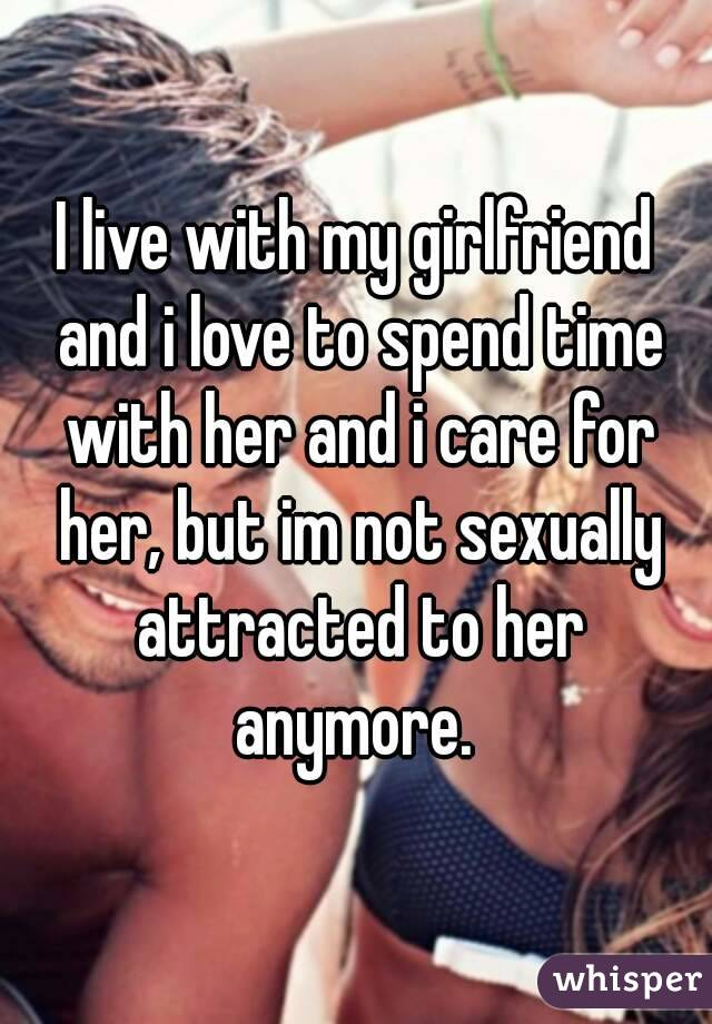 Love girlfriend but not sexually attracted