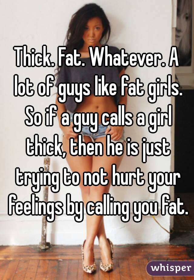 why do some guys like fat girls