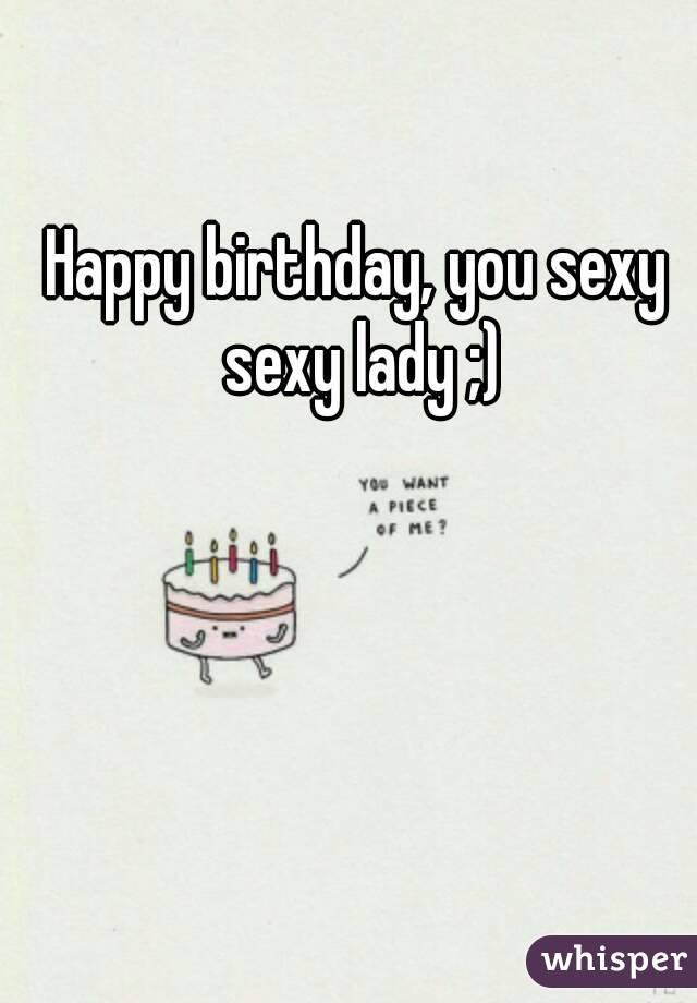 Happy birthday sexy lady images