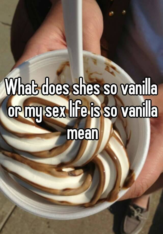 What does vanilla mean in sex