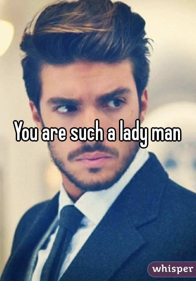 A ladyman