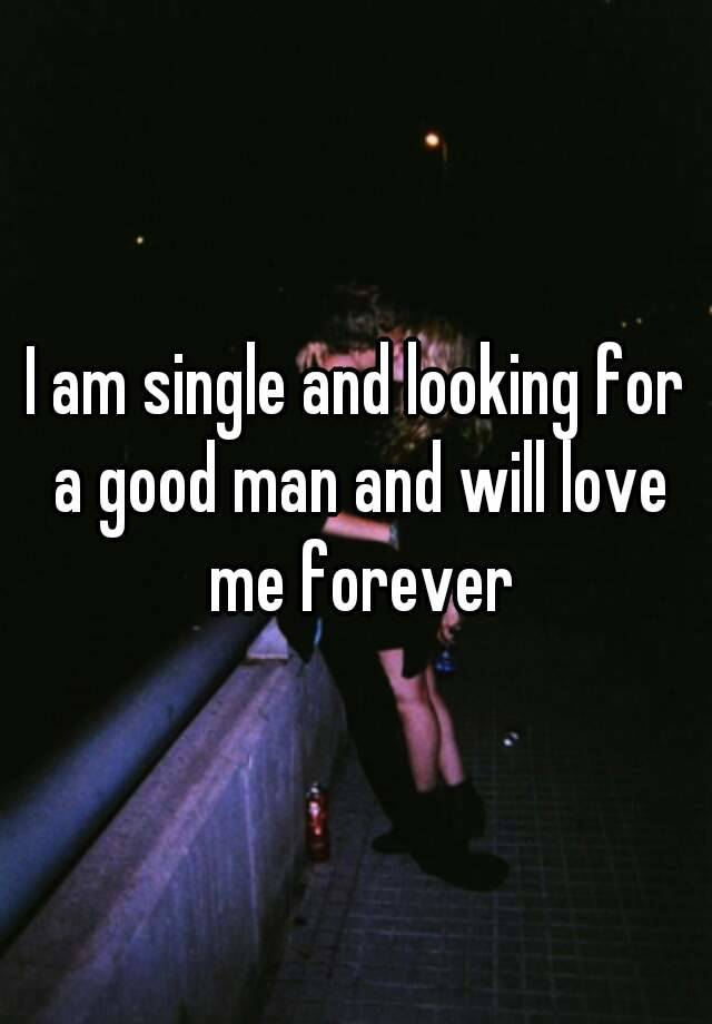 single and looking