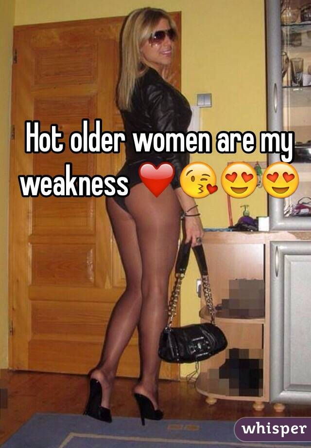 Hot Older Women Are My Weakness