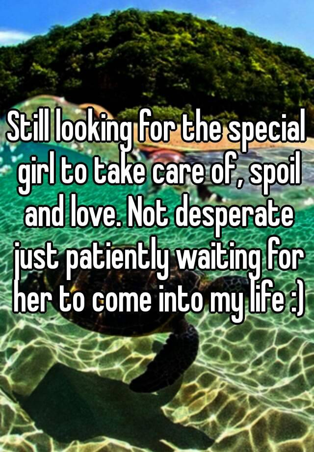 Looking for a girl to spoil
