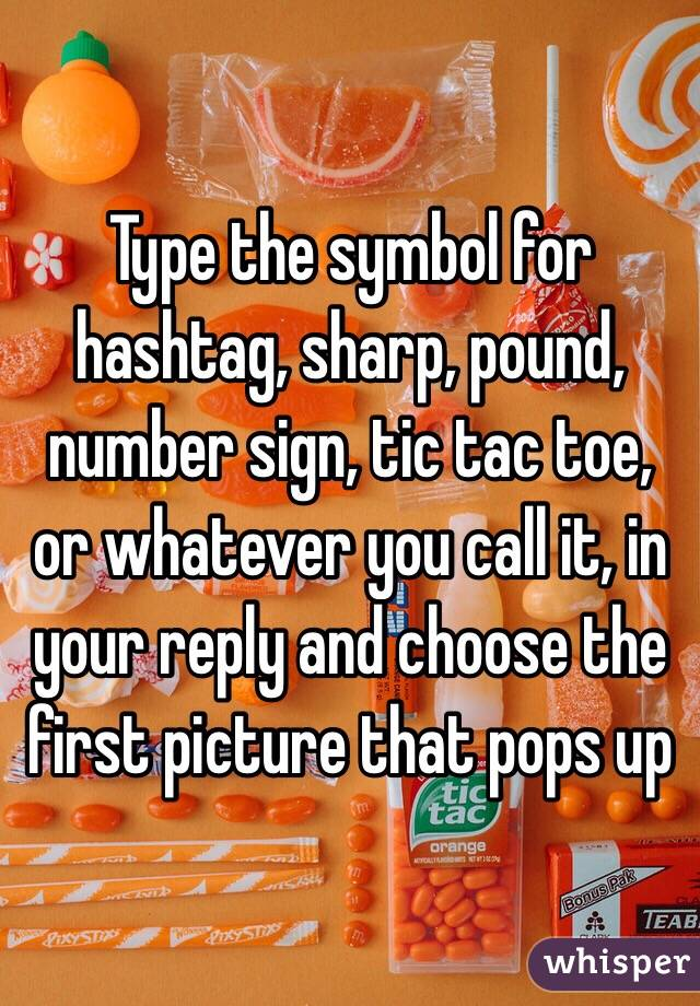 Type The Symbol For Hashtag Sharp Pound Number Sign Tic Tac Toe