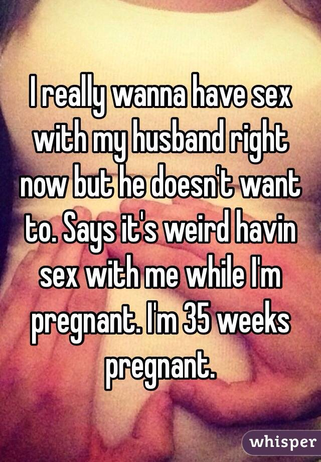 Why wont my husband have sex