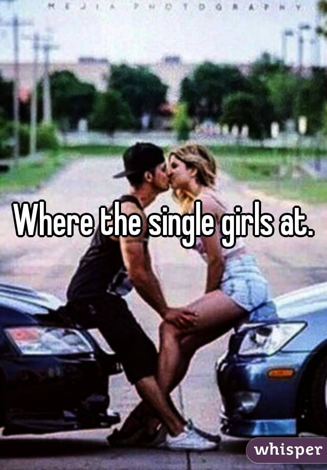 Where Can I Find Single Girls