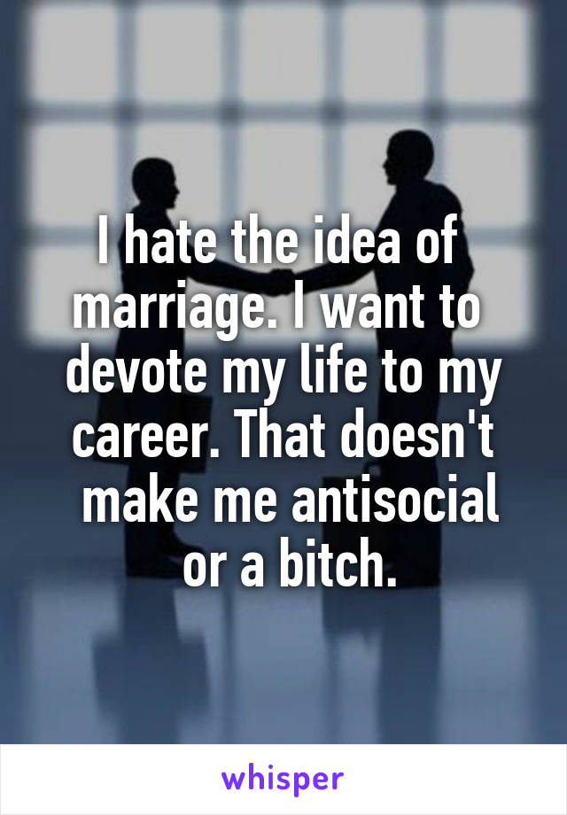 The idea of marriage