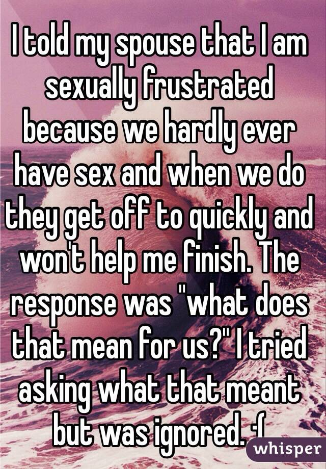 What does it mean to be sexually frustrated
