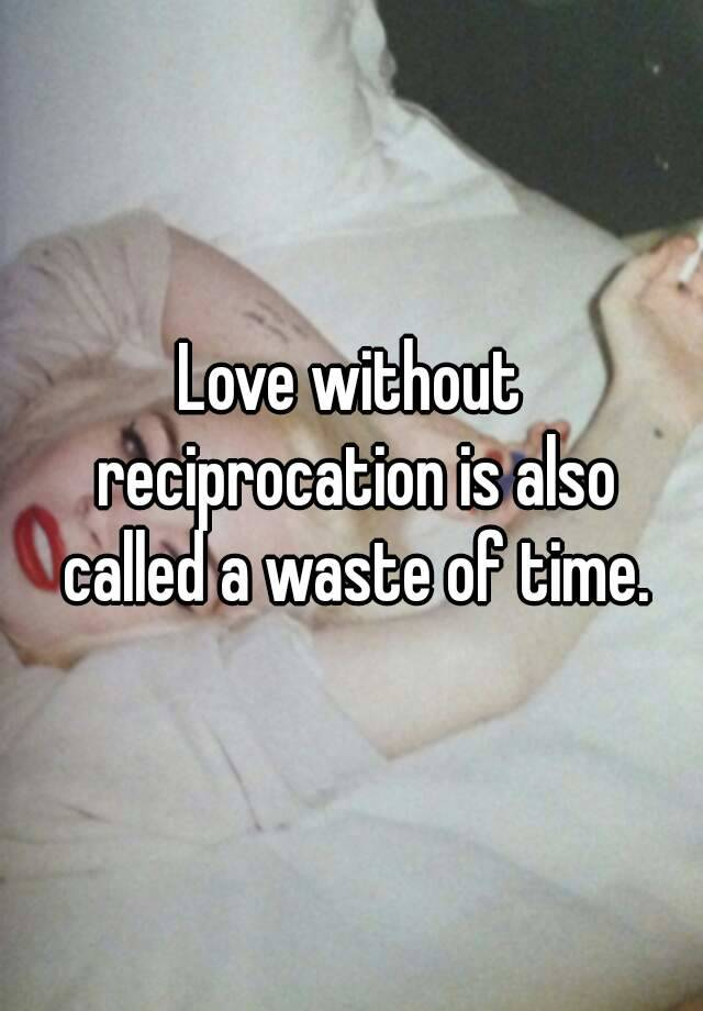 love without reciprocation